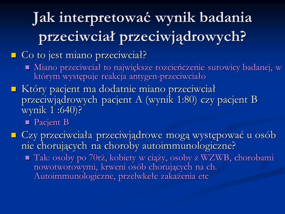 Jak interpretować wynik badania przeciwciał przeciwjądrowych