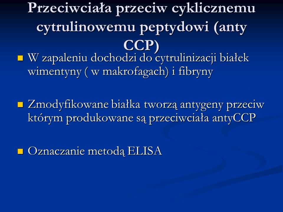 Przeciwciała przeciw cyklicznemu cytrulinowemu peptydowi (anty CCP)