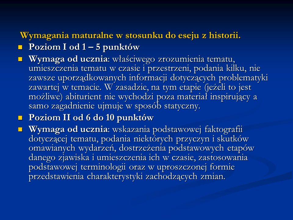 Wymagania maturalne w stosunku do eseju z historii.