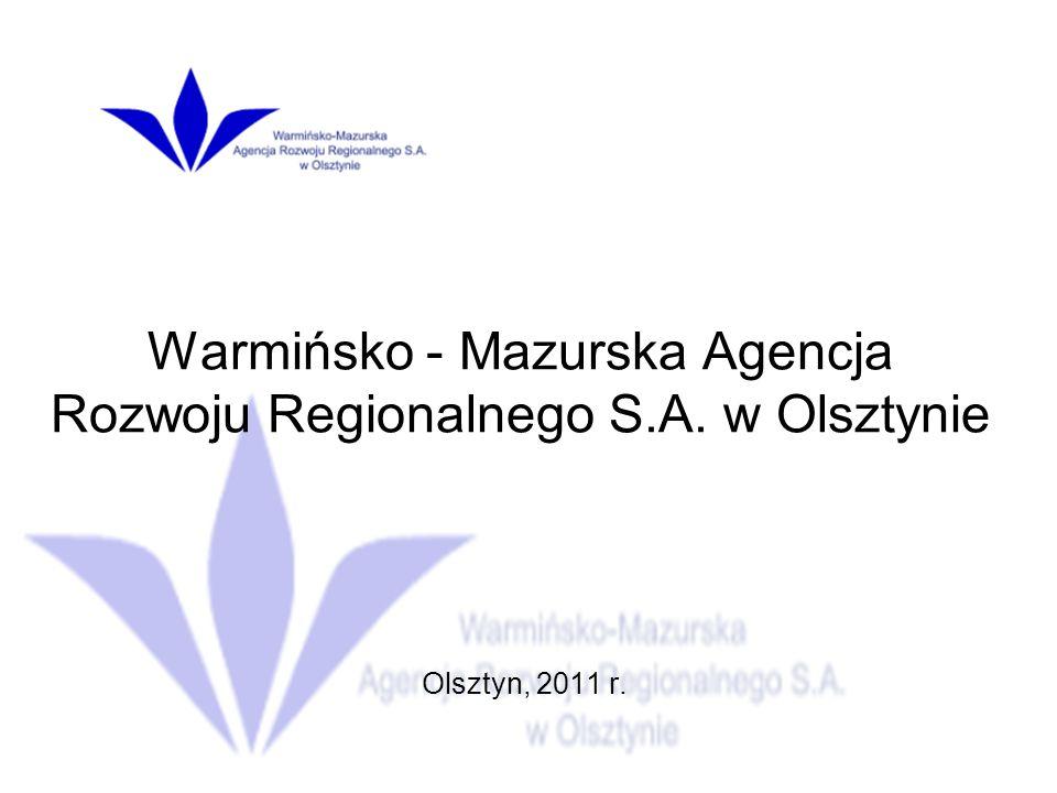 Warmińsko - Mazurska Agencja Rozwoju Regionalnego S.A. w Olsztynie