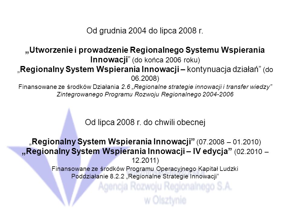 Od lipca 2008 r. do chwili obecnej