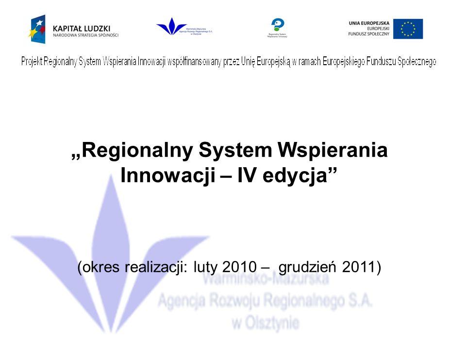 """""""Regionalny System Wspierania Innowacji – IV edycja"""