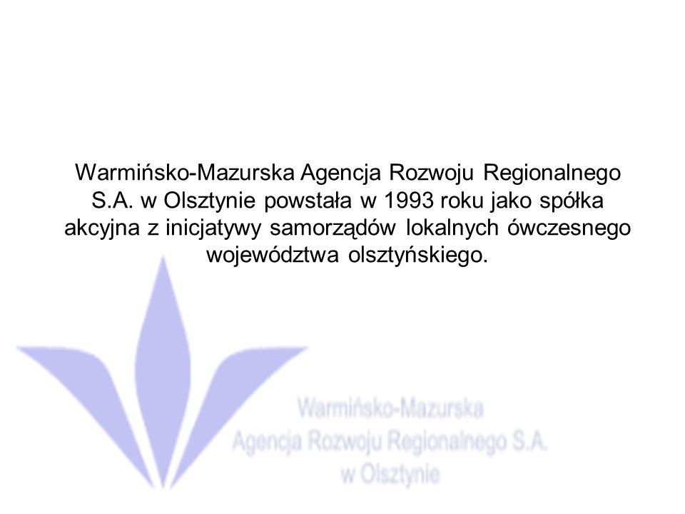 Warmińsko-Mazurska Agencja Rozwoju Regionalnego S. A