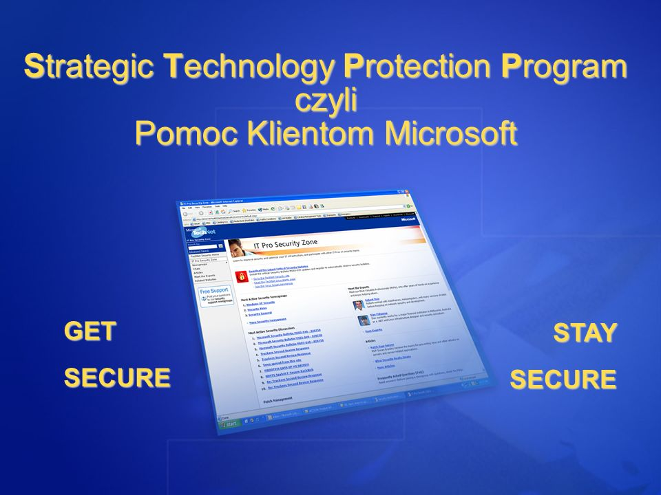 Strategic Technology Protection Program czyli Pomoc Klientom Microsoft