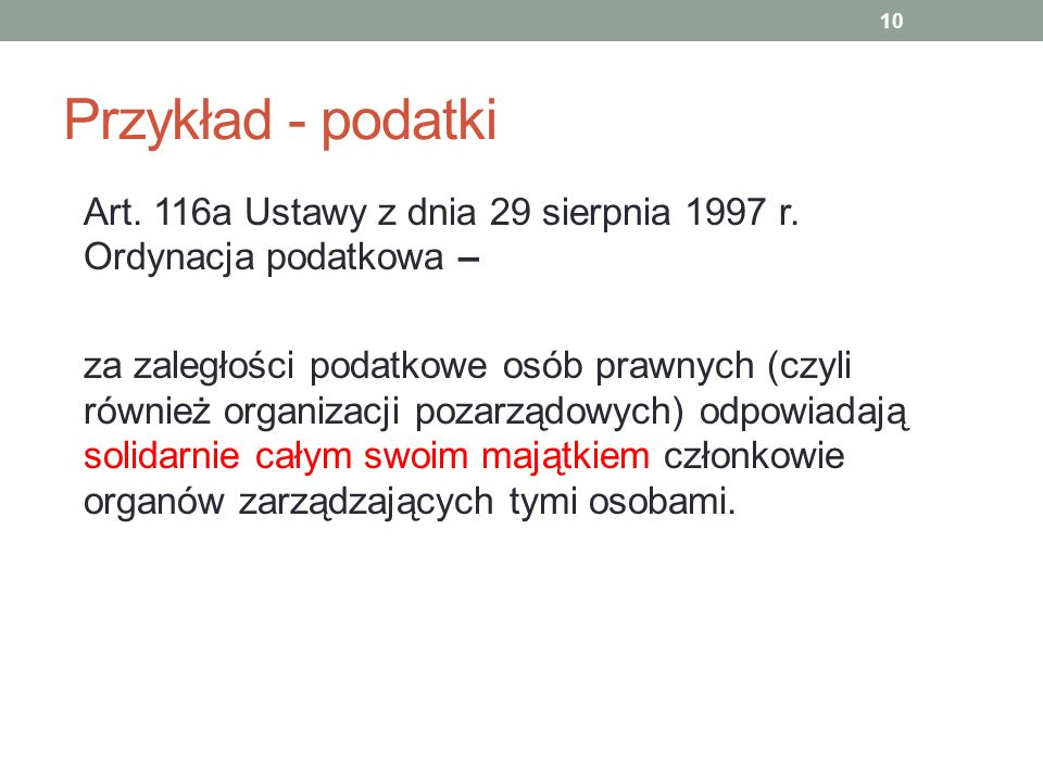 Przykład - podatki Art. 116a Ustawy z dnia 29 sierpnia 1997 r. Ordynacja podatkowa –