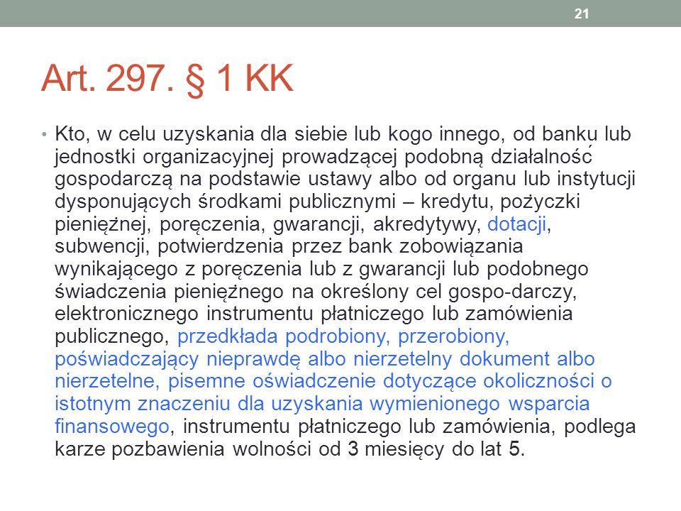 Art. 297. § 1 KK