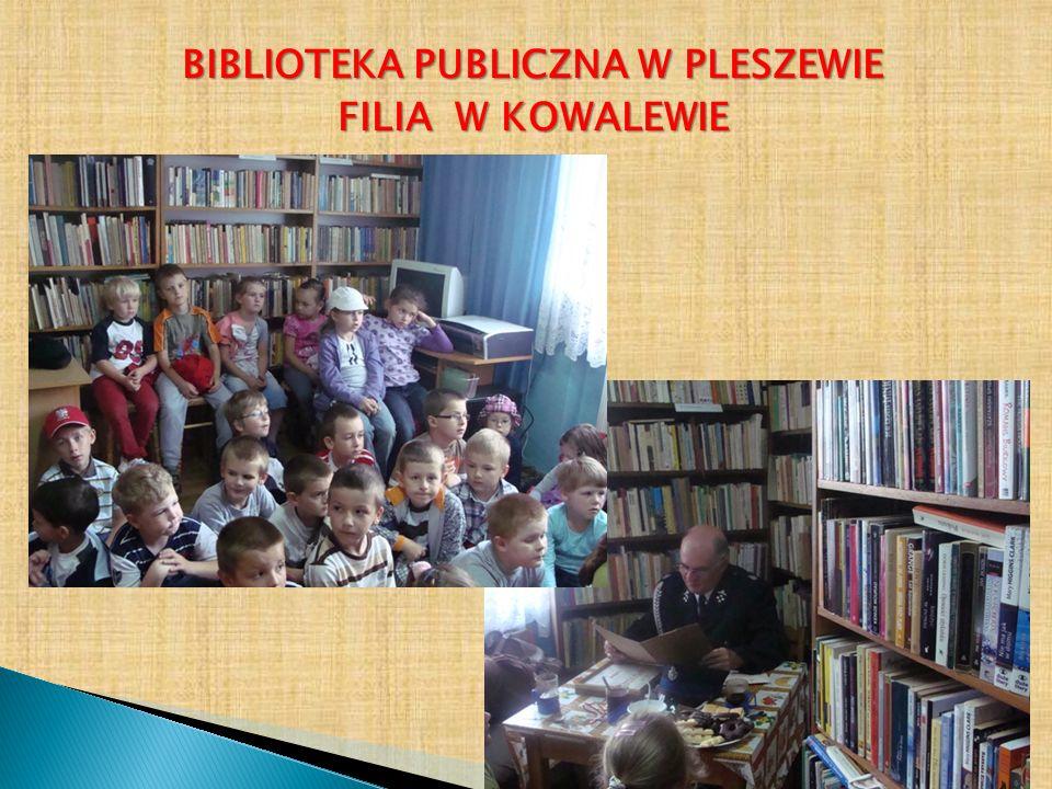BIBLIOTEKA PUBLICZNA W PLESZEWIE FILIA W KOWALEWIE