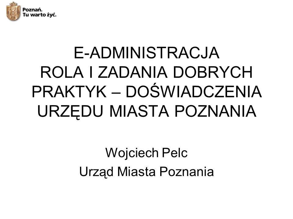 Wojciech Pelc Urząd Miasta Poznania