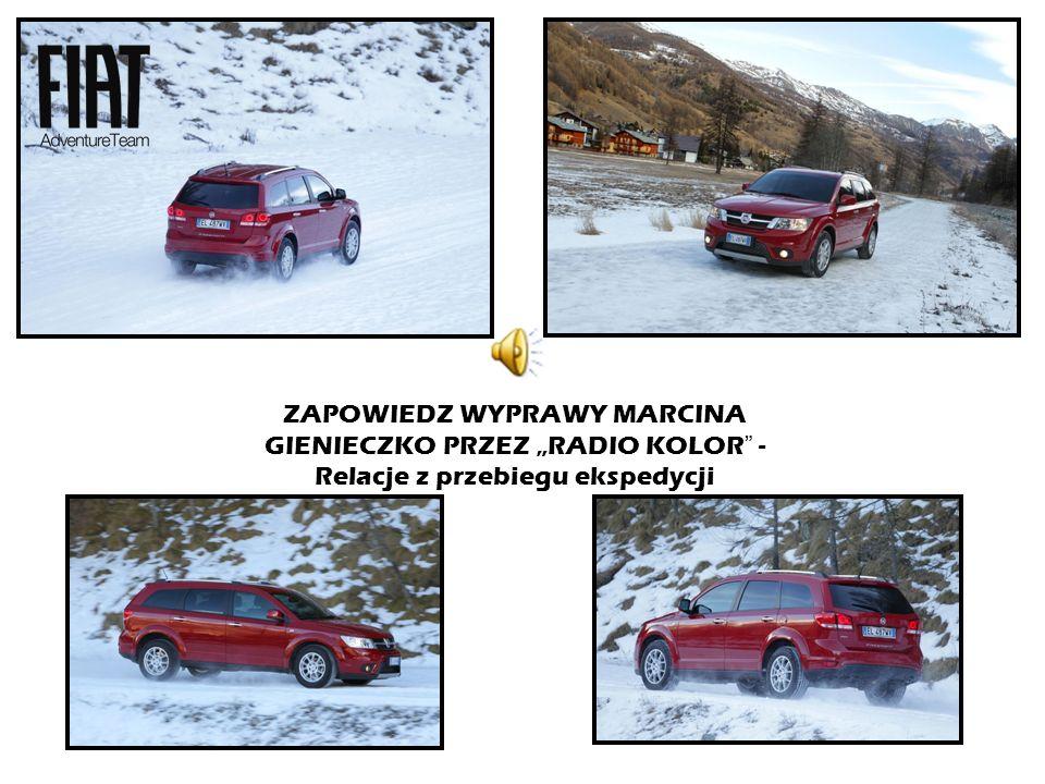 """ZAPOWIEDZ WYPRAWY MARCINA GIENIECZKO PRZEZ """"RADIO KOLOR - Relacje z przebiegu ekspedycji"""