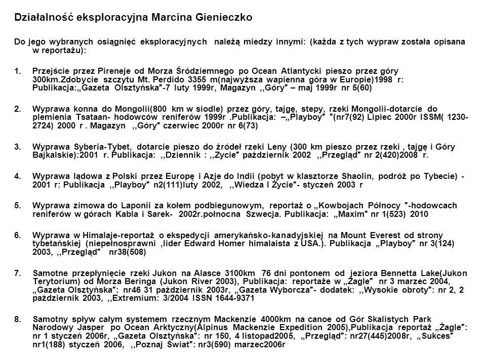Działalność eksploracyjna Marcina Gienieczko