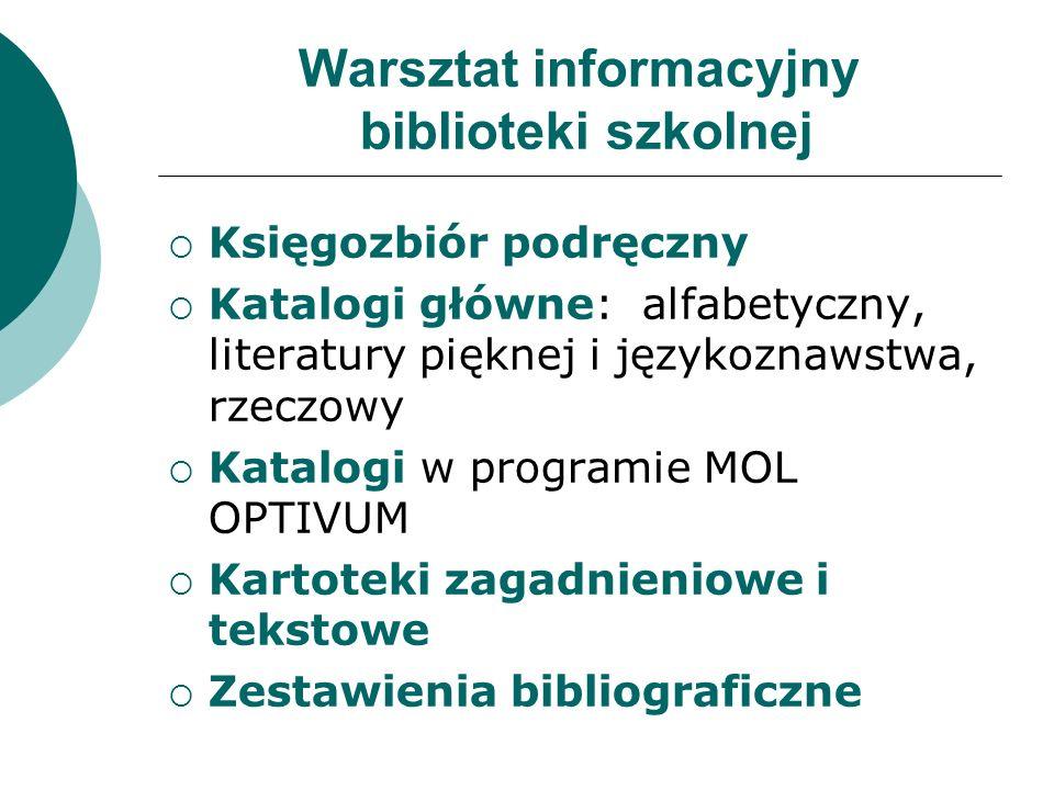 Warsztat informacyjny biblioteki szkolnej