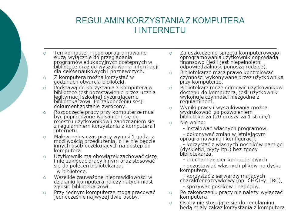 REGULAMIN KORZYSTANIA Z KOMPUTERA I INTERNETU