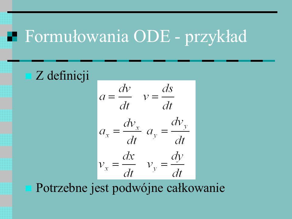 Formułowania ODE - przykład