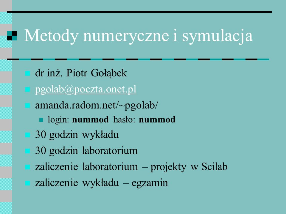 Metody numeryczne i symulacja