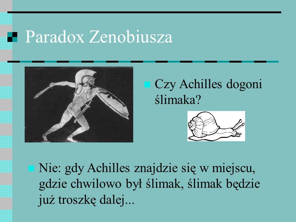 Paradox Zenobiusza Czy Achilles dogoni ślimaka