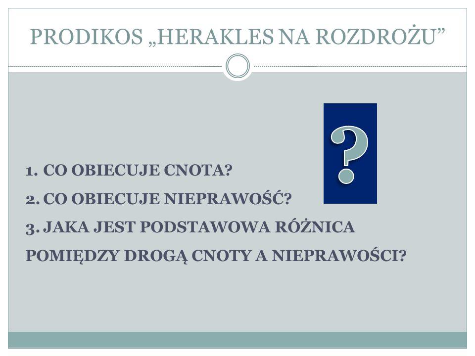 """PRODIKOS """"HERAKLES NA ROZDROŻU"""