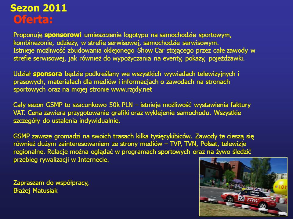 Sezon 2011 Oferta: