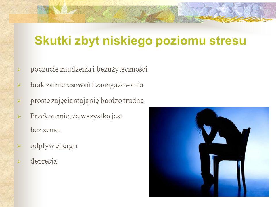 Skutki zbyt niskiego poziomu stresu