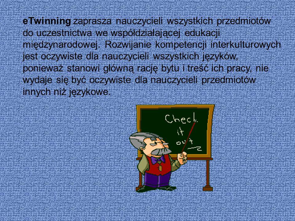 eTwinning zaprasza nauczycieli wszystkich przedmiotów do uczestnictwa we współdziałającej edukacji międzynarodowej.