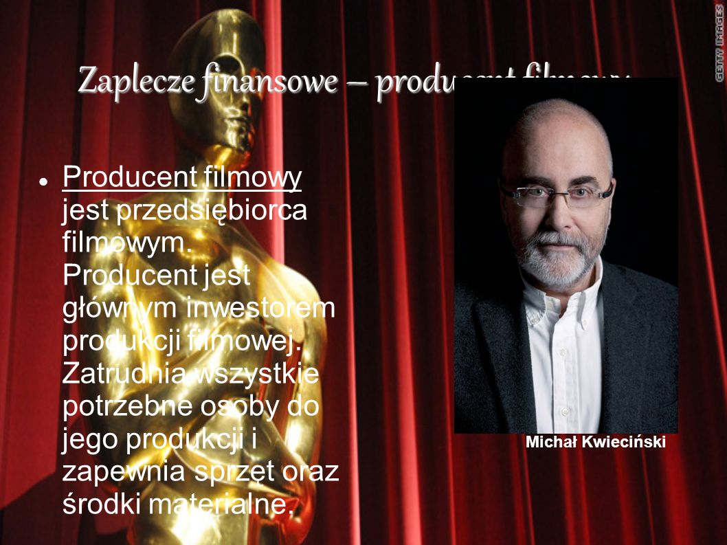 Zaplecze finansowe – producent filmowy