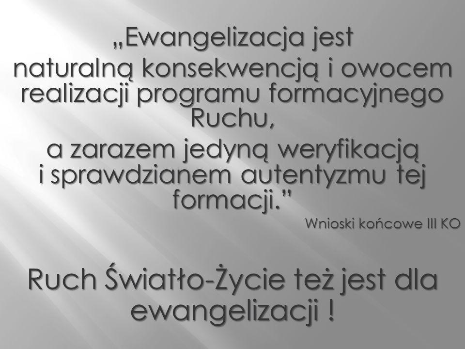 Ruch Światło-Życie też jest dla ewangelizacji !