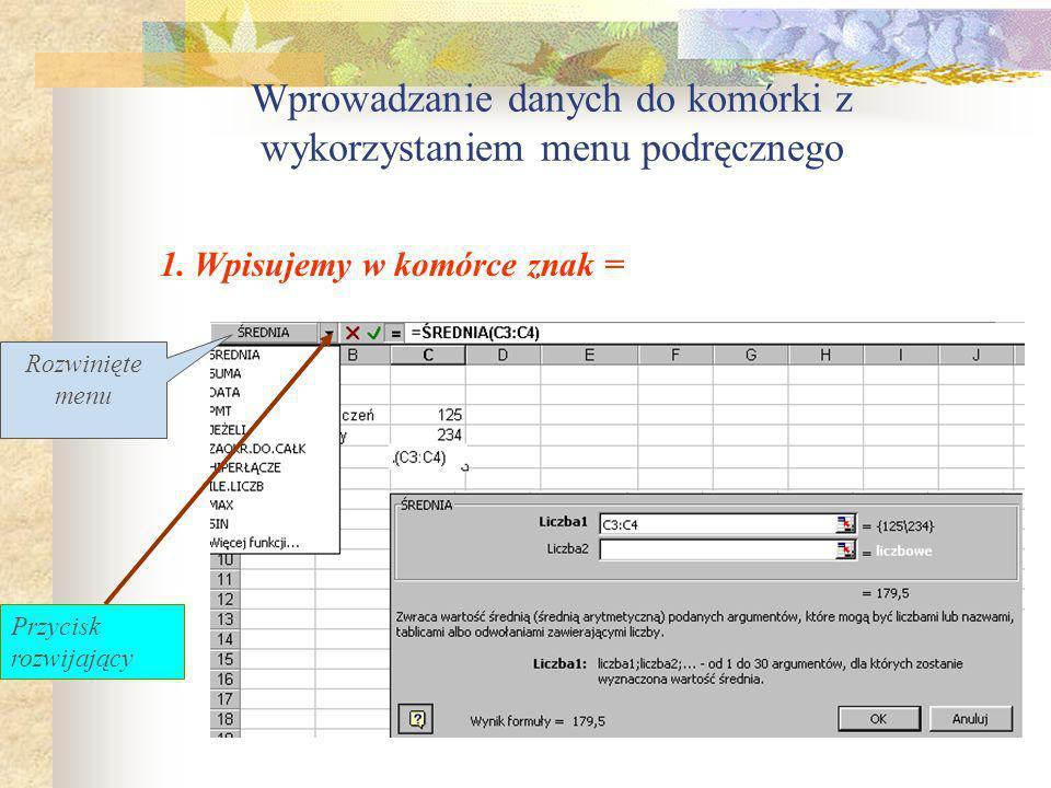 Wprowadzanie danych do komórki z wykorzystaniem menu podręcznego