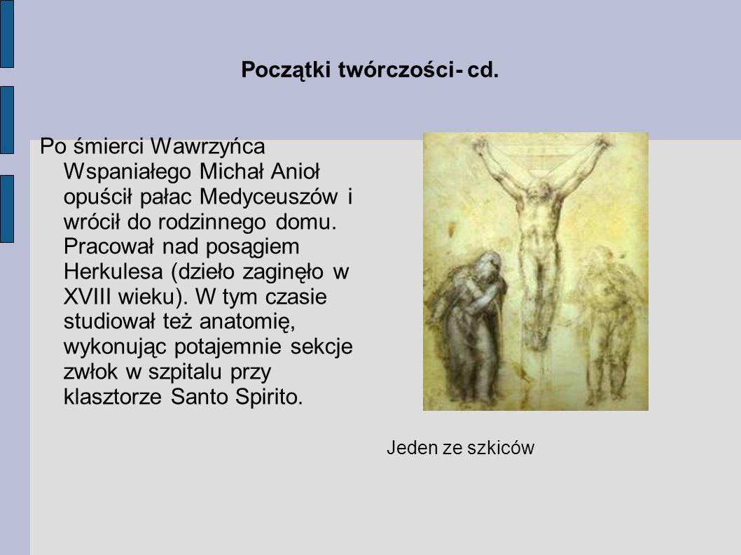 Początki twórczości- cd.