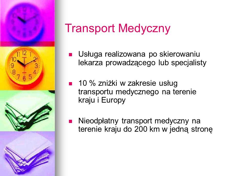 Transport Medyczny Usługa realizowana po skierowaniu lekarza prowadzącego lub specjalisty.