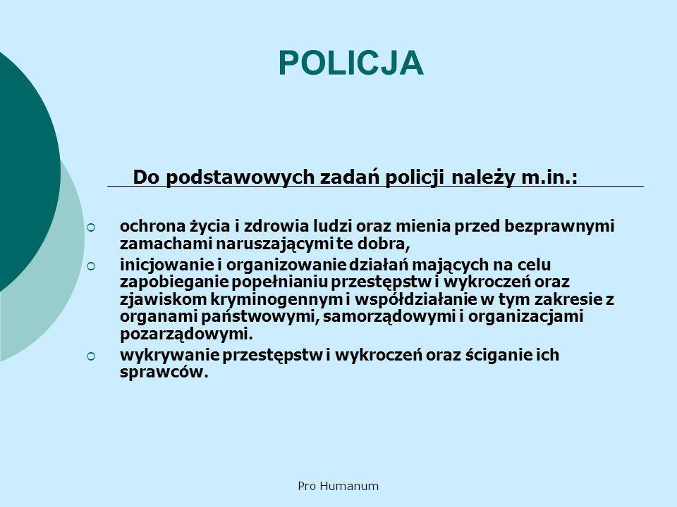 Do podstawowych zadań policji należy m.in.: