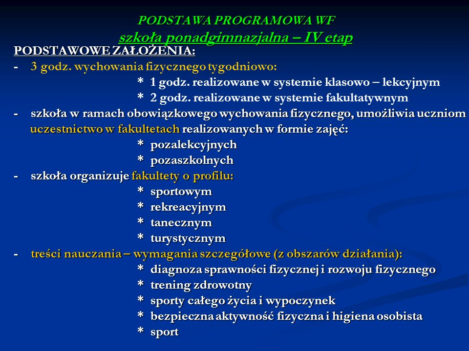 PODSTAWA PROGRAMOWA WF szkoła ponadgimnazjalna – IV etap