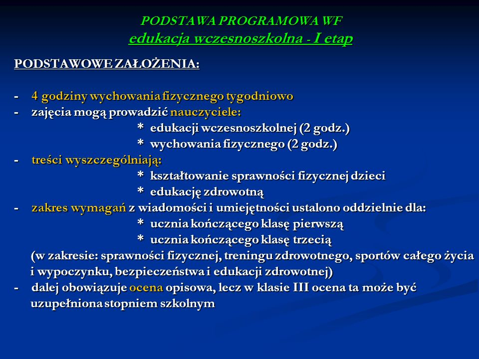 PODSTAWA PROGRAMOWA WF edukacja wczesnoszkolna - I etap