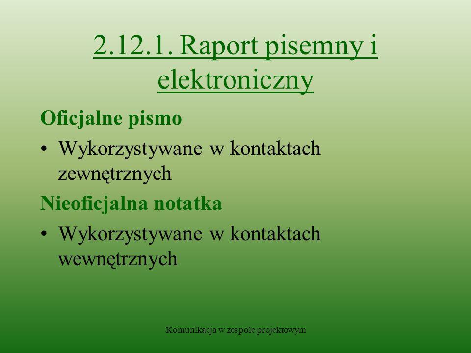 2.12.1. Raport pisemny i elektroniczny