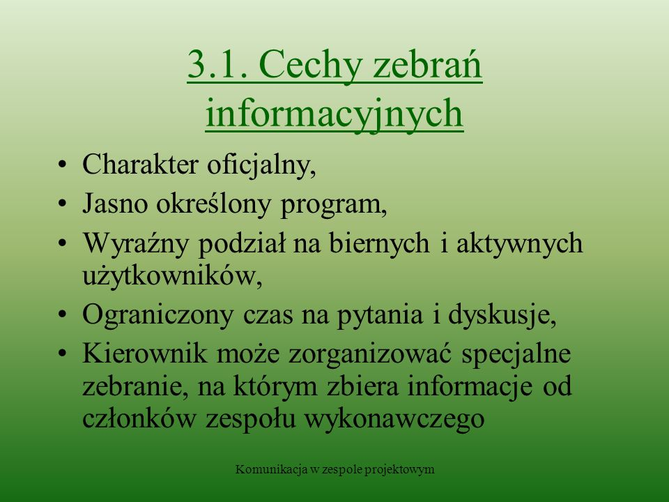 3.1. Cechy zebrań informacyjnych