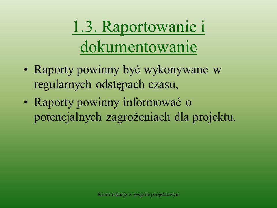 1.3. Raportowanie i dokumentowanie