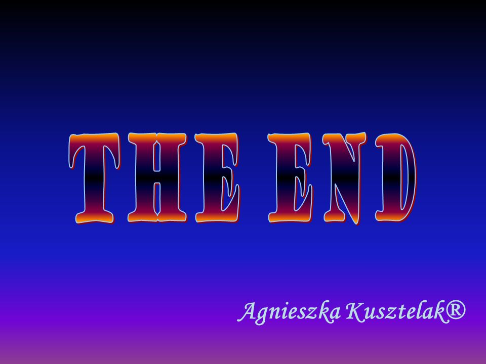 The end Agnieszka Kusztelak®