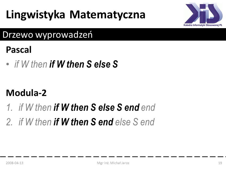 if W then if W then S else S Modula-2