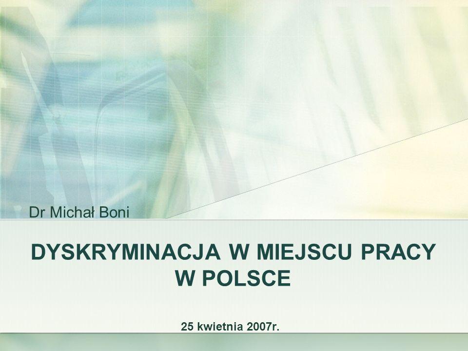 DYSKRYMINACJA W MIEJSCU PRACY W POLSCE