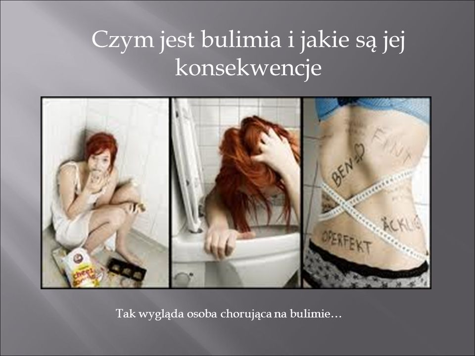 Czym jest bulimia i jakie są jej konsekwencje