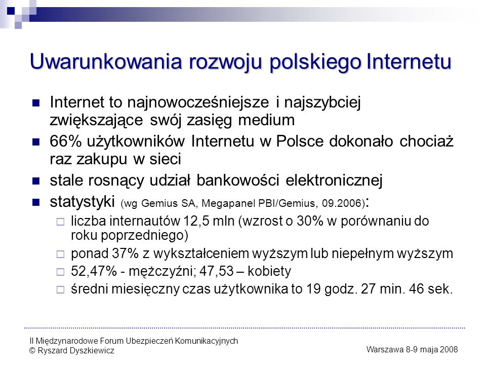 Uwarunkowania rozwoju polskiego Internetu