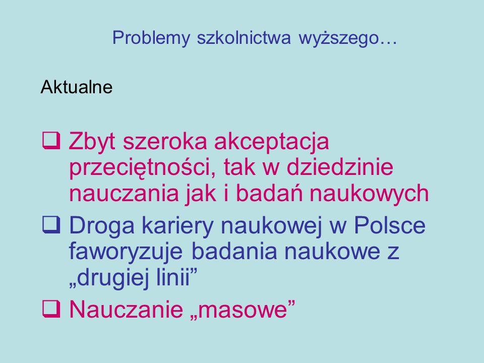Problemy szkolnictwa wyższego…