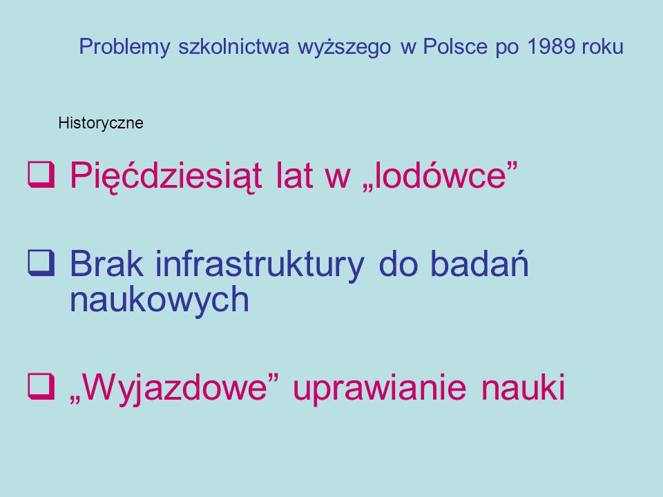 Problemy szkolnictwa wyższego w Polsce po 1989 roku