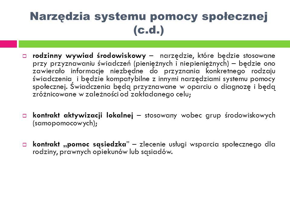 Narzędzia systemu pomocy społecznej (c.d.)