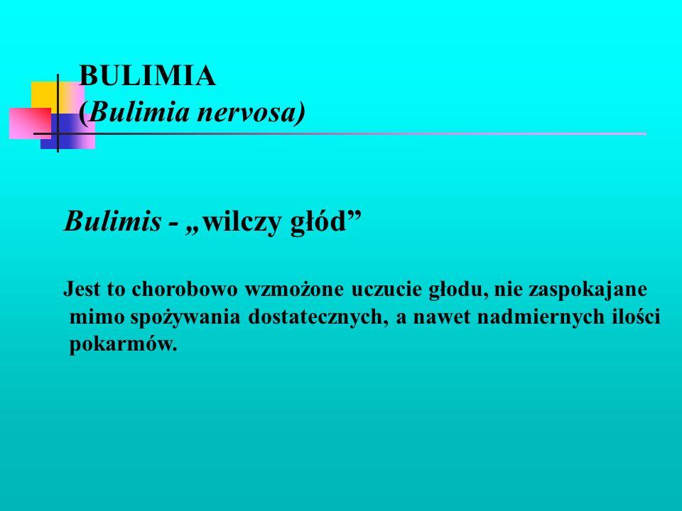 """Bulimis - """"wilczy głód"""