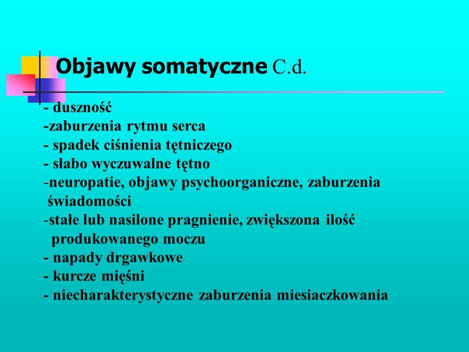 Objawy somatyczne C.d. - duszność -zaburzenia rytmu serca