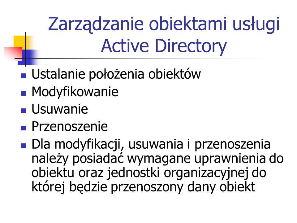 Zarządzanie obiektami usługi Active Directory