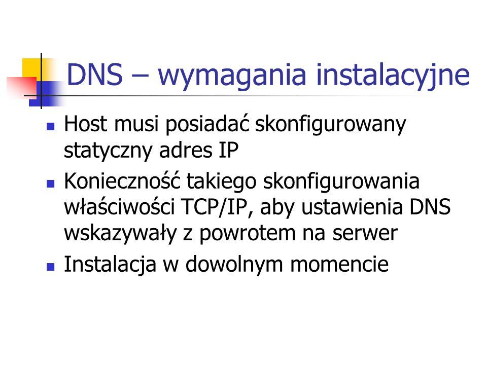 DNS – wymagania instalacyjne