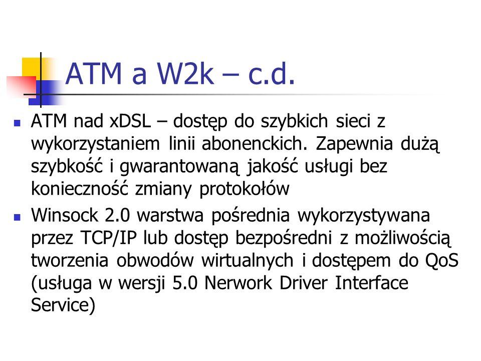 ATM a W2k – c.d.