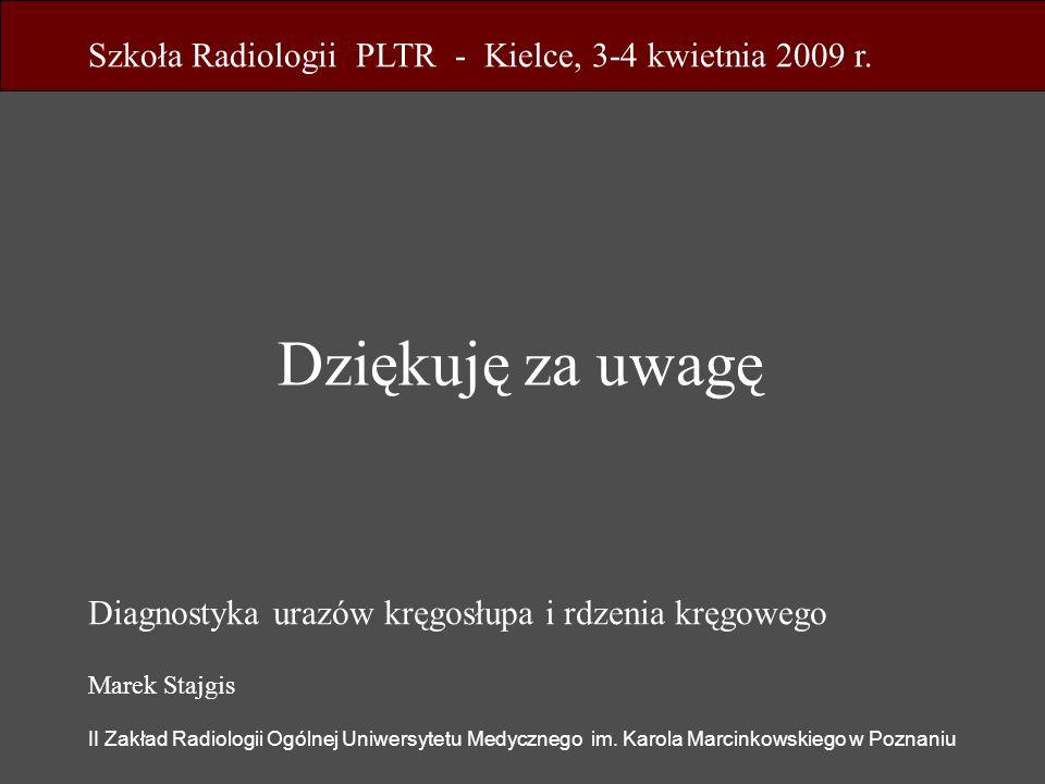 Szkoła Radiologii PLTR - Kielce, 3-4 kwietnia 2009 r.