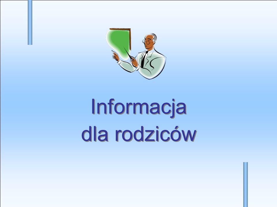 Informacja dla rodziców