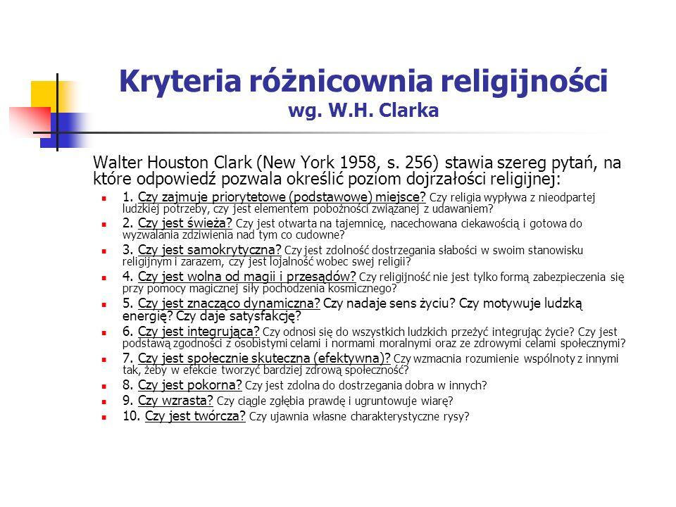 Kryteria różnicownia religijności wg. W.H. Clarka